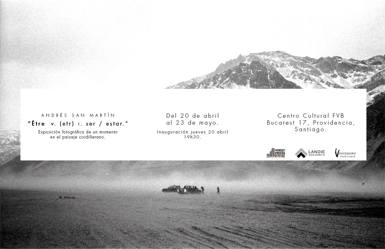 INVITACIÓN: 'ÊTRE v. (etr) 1. Ser / Estar: un momento en el paisaje cordillerano'.