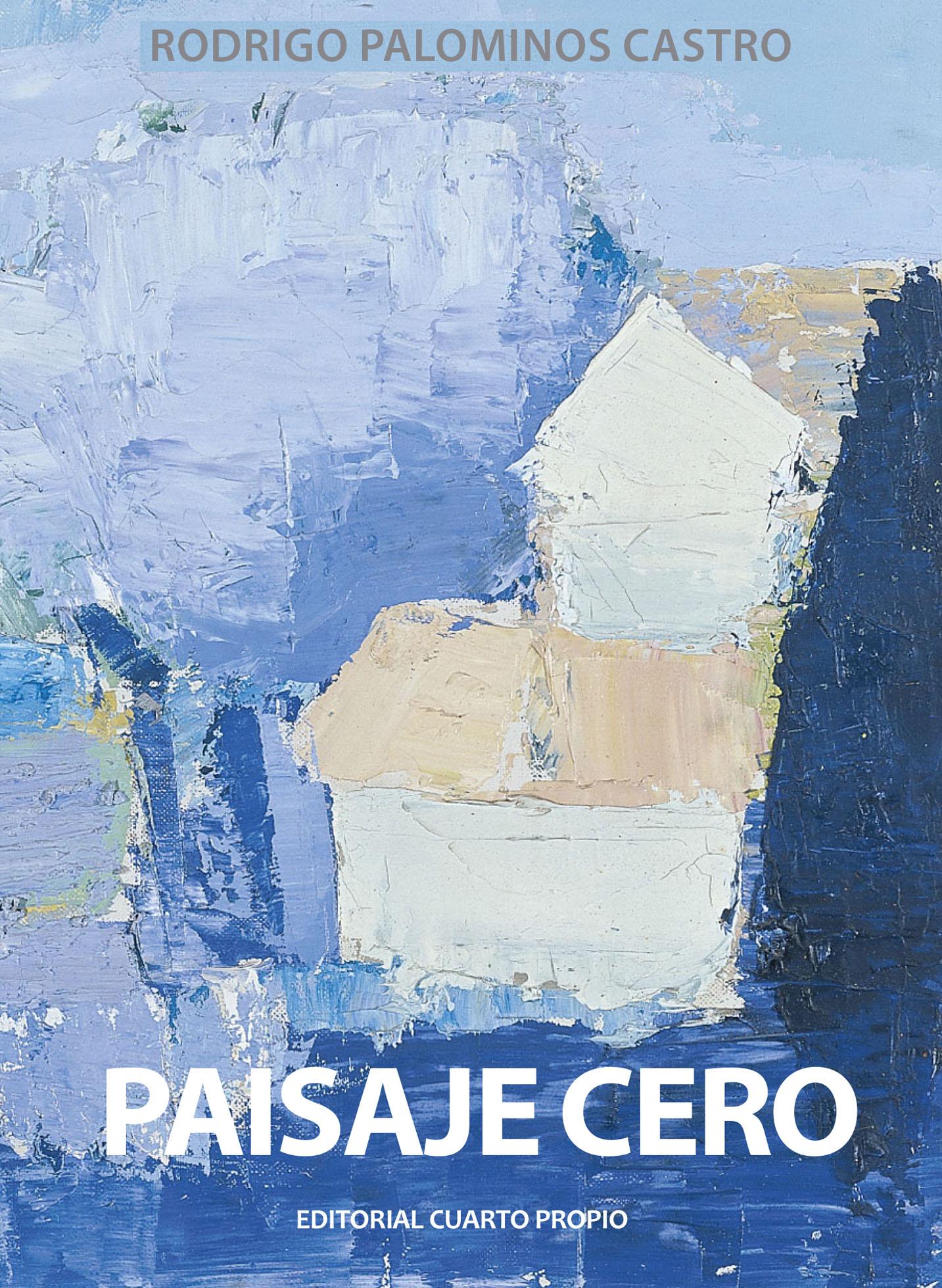 Lanzamiento del libro 'Paisaje Cero' | Rodrigo Palominos Castro